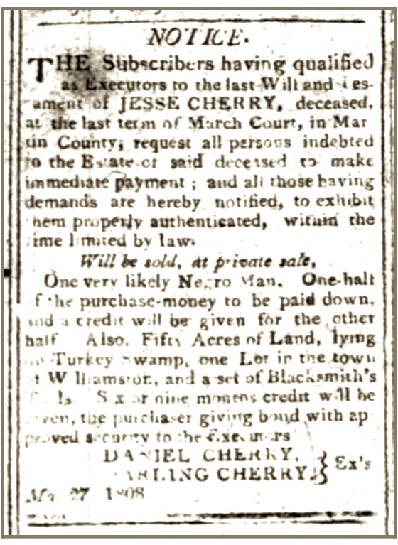Cherry, Jesse, Notice of Will and Executors, Raleigh Register, 2 June 1808, p. 3, col. 2