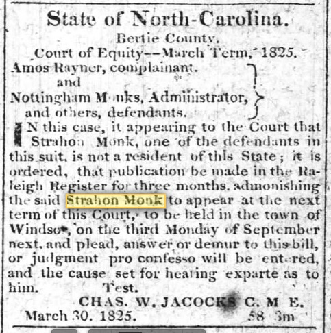 Monk, Strahon, Notice in Raleigh Register, 19 July 1825, Estate of Father, p. 2