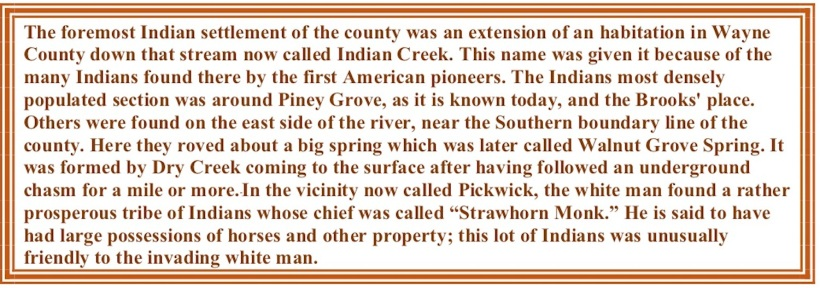 The foremost Indian settlement of the county was an extension of an habitation in Wayne County down that stream now called Indian Creek